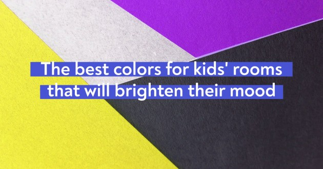 The Best Colors For Kids Rooms That Will Brighten Their Mood