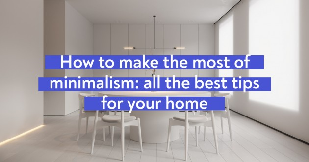 How to Make the Most of Minimalism: All the Best Tips for Your Home - Articles about Apartments 1 by Anonymous image