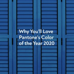 Pantone's Color of the Year 2020: Why You'll Love Classic Blue?